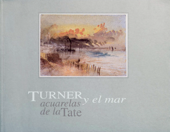 Turner y el Mar